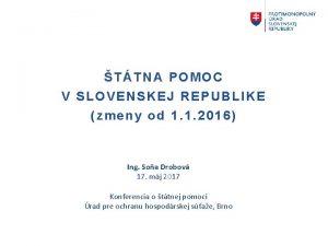 TTNA POMOC V SLOVENSKEJ REPUBLIKE zmeny od 1