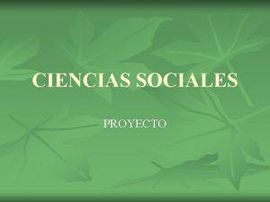 CIENCIAS SOCIALES PROYECTO El rea de ciencias sociales