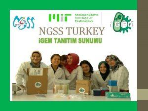 NGSS TURKEY NGSS TURKEY Syn Bio Nedir Sentetik