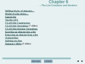 Chapter 6 The List Container and Iterators Shifting