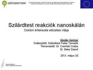 A prezentci elksztst a TMOP4 2 2B101 2010