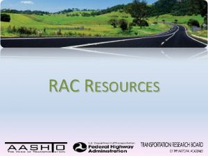 RAC RESOURCES RAC RESOURCES Website New Member Guide