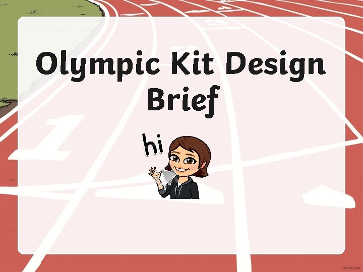 Olympic Kit Design Brief Olympic Kit Design Brief