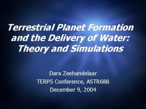 Terrestrial Planet Formation and the Delivery of Water