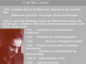 Karl Raimund Popper 28 07 1902 Wien 17