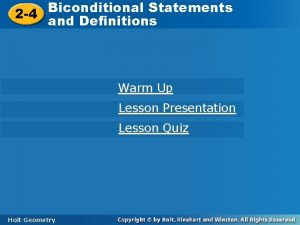 Biconditional Statements 2 4 and Definitions Warm Up