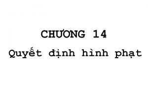 CHNG 14 Quyt nh hnh pht 1 Khi