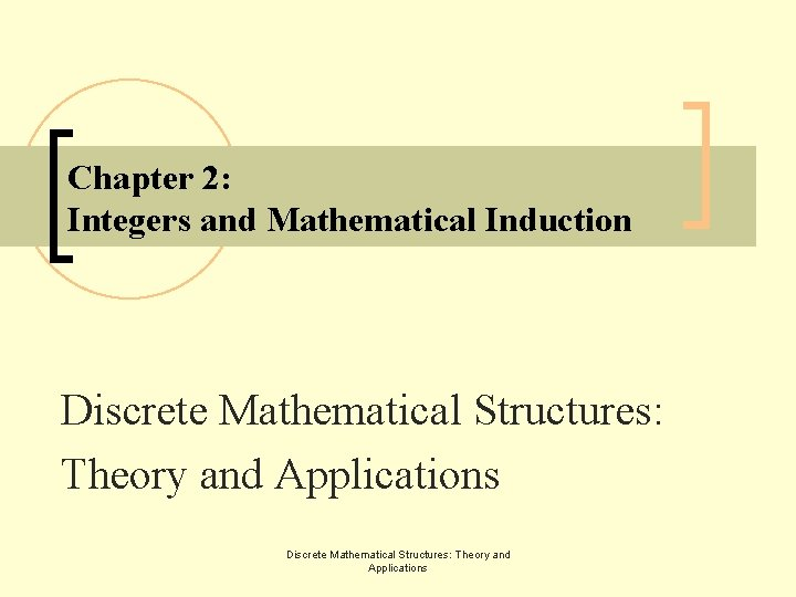 Chapter 2 Integers and Mathematical Induction Discrete Mathematical