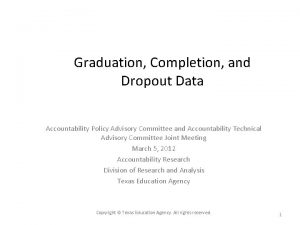 Graduation Completion and Dropout Data Accountability Policy Advisory