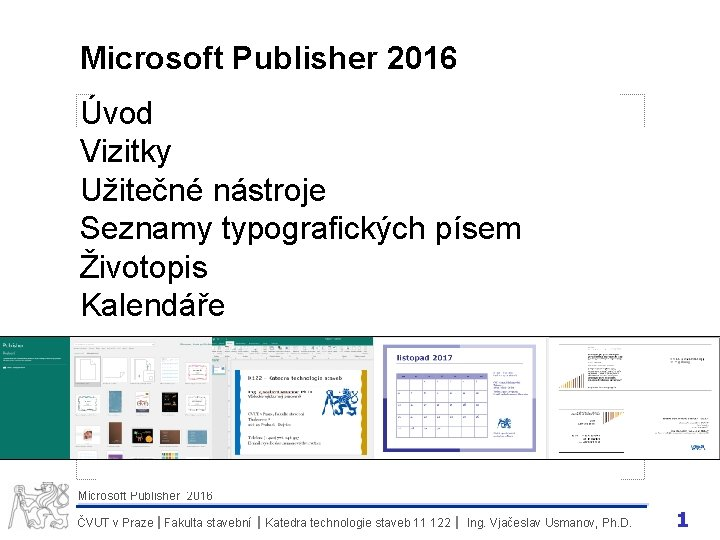 Microsoft Publisher 2016 vod Vizitky Uiten nstroje Seznamy