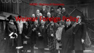 HI 290 History of Germany Weimar Foreign Policy