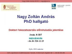 Nagy Zoltn Andrs 2012 nagyzsze hu Nagy Zoltn