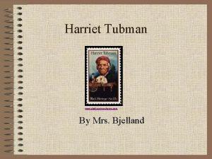 Harriet Tubman www alaskacoinexchange com By Mrs Bjelland