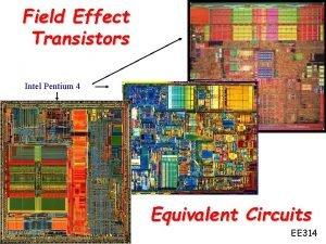 Field Effect Transistors Intel Pentium 4 Equivalent Circuits