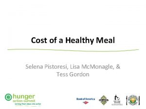 Cost of a Healthy Meal Selena Pistoresi Lisa