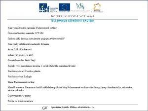 EU penze stednm kolm Nzev vzdlvacho materilu Nahosemenn