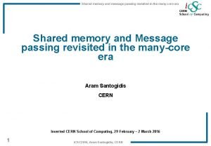 Shared memory and message passing revisited in the