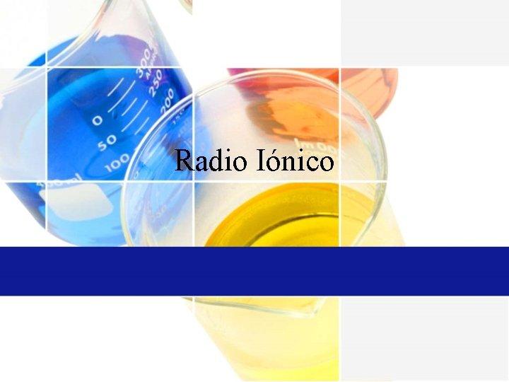 Radio Inico Radio Inico El radio inico es