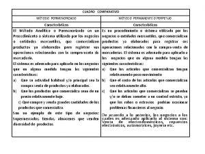 CUADRO COMPARATIVO MTODO PORMENORIZADO MTODO PERMANENTE O PERPETUO
