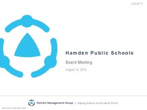 DRAFT Hamden Public Schools Board Meeting August 16