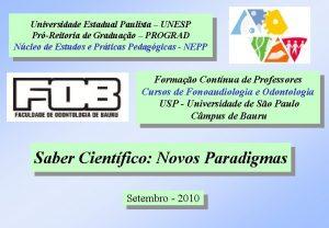 Universidade Estadual Paulista UNESP PrReitoria de Graduao PROGRAD