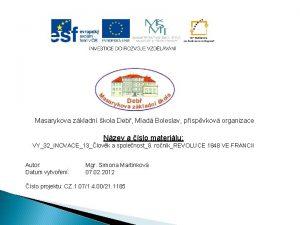 Masarykova zkladn kola Deb Mlad Boleslav pspvkov organizace