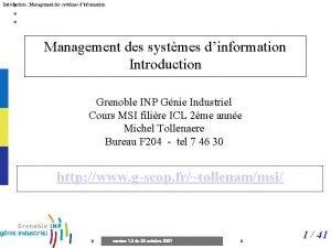 Introduction Management des systmes dinformation Introduction Grenoble INP