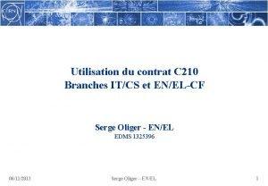 Utilisation du contrat C 210 Branches ITCS et