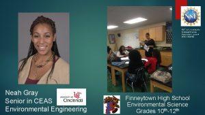 Neah Gray Senior in CEAS Environmental Engineering Finneytown