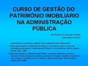 CURSO DE GESTO DO PATRIMNIO IMOBILIARIO NA ADMINISTRAO