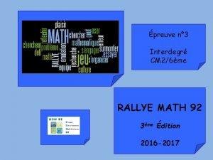 preuve n 3 Interdegr CM 26me RALLYE MATH