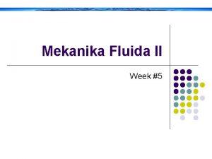 Mekanika Fluida II Week 5 Aliran kritis superkritis