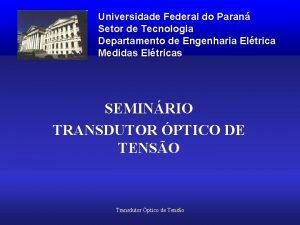 Universidade Federal do Paran Setor de Tecnologia Departamento