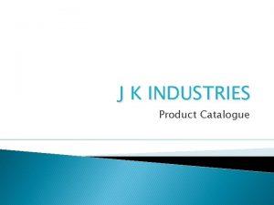 J K INDUSTRIES Product Catalogue DENKRAFT Index 1