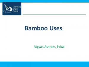 Bamboo Uses Vigyan Ashram Pabal Bamboo Uses For