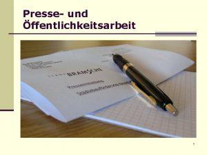 Presse und ffentlichkeitsarbeit 1 Dagmar Paschen Presse und
