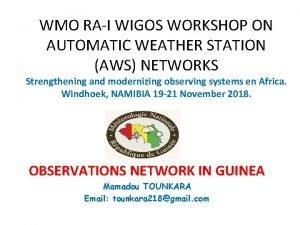 WMO RAI WIGOS WORKSHOP ON AUTOMATIC WEATHER STATION