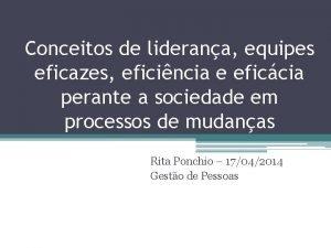 Conceitos de liderana equipes eficazes eficincia e eficcia