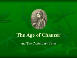 The Age of Chaucer and The Canterbury Tales