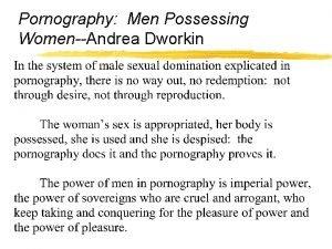 Pornography Men Possessing WomenAndrea Dworkin Pornography Men Possessing