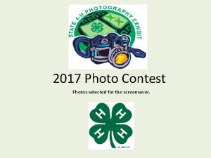 2017 Photo Contest Photos selected for the screensaver
