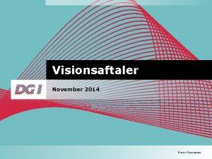 Visionsaftaler November 2014 Navnesen 1 Indledning 2 Gennemgang