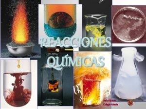 NDICE REACCIONES QUMICAS Nela lamos Colegio Alcaste NDICE