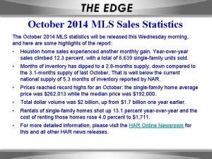 October 2014 MLS Sales Statistics The October 2014
