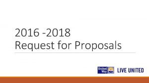 2016 2018 Request for Proposals 2016 2018 Request