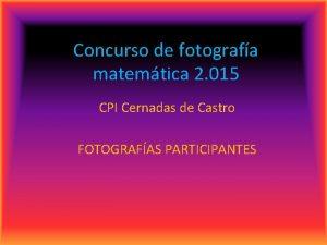 Concurso de fotografa matemtica 2 015 CPI Cernadas
