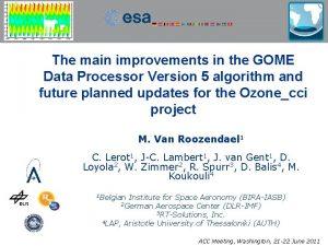 The main improvements in the GOME Data Processor