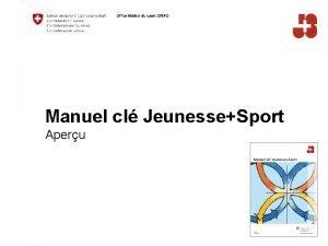 Manuel cl JeunesseSport Aperu Table des matires Office