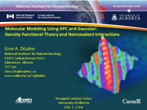 Molecular Modeling Using HPC and Gaussian DensityFunctional Theory