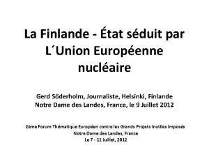 La Finlande tat sduit par LUnion Europenne nuclaire